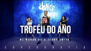 Video Troféu do Ano - MC Nando DK & Jerry Smith | FitDance TV (Coreografia) Dance Video download MP3, 3GP, MP4, WEBM, AVI, FLV Mei 2018
