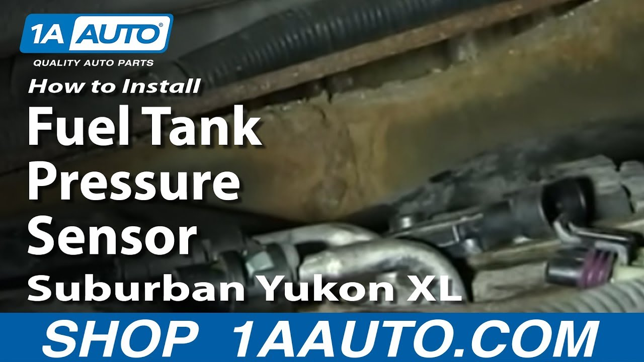 How To Install Replace Fuel Tank Pressure Sensor Suburban Yukon XL Escalade ESV  YouTube