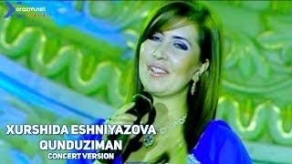 Xurshida Eshniyazova Qunduziman