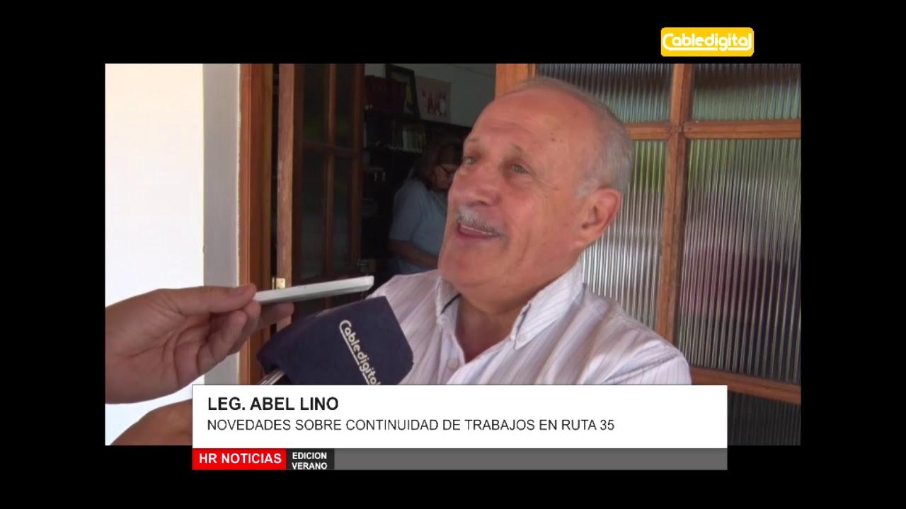 LEG  ABEL LINO   NOVEDADES SOBRE CONTINUIDAD DE TRABAJOS EN RUTA 35