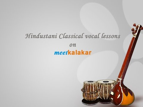 Fundamentals of Hindustani music (Vocal)