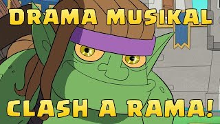 Gambar cover Clash A Rama : Drama Musikal (Clash of Clans)