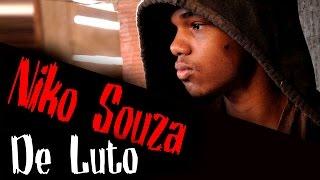Niko Souza De Luto (Web Vídeo não Oficial)