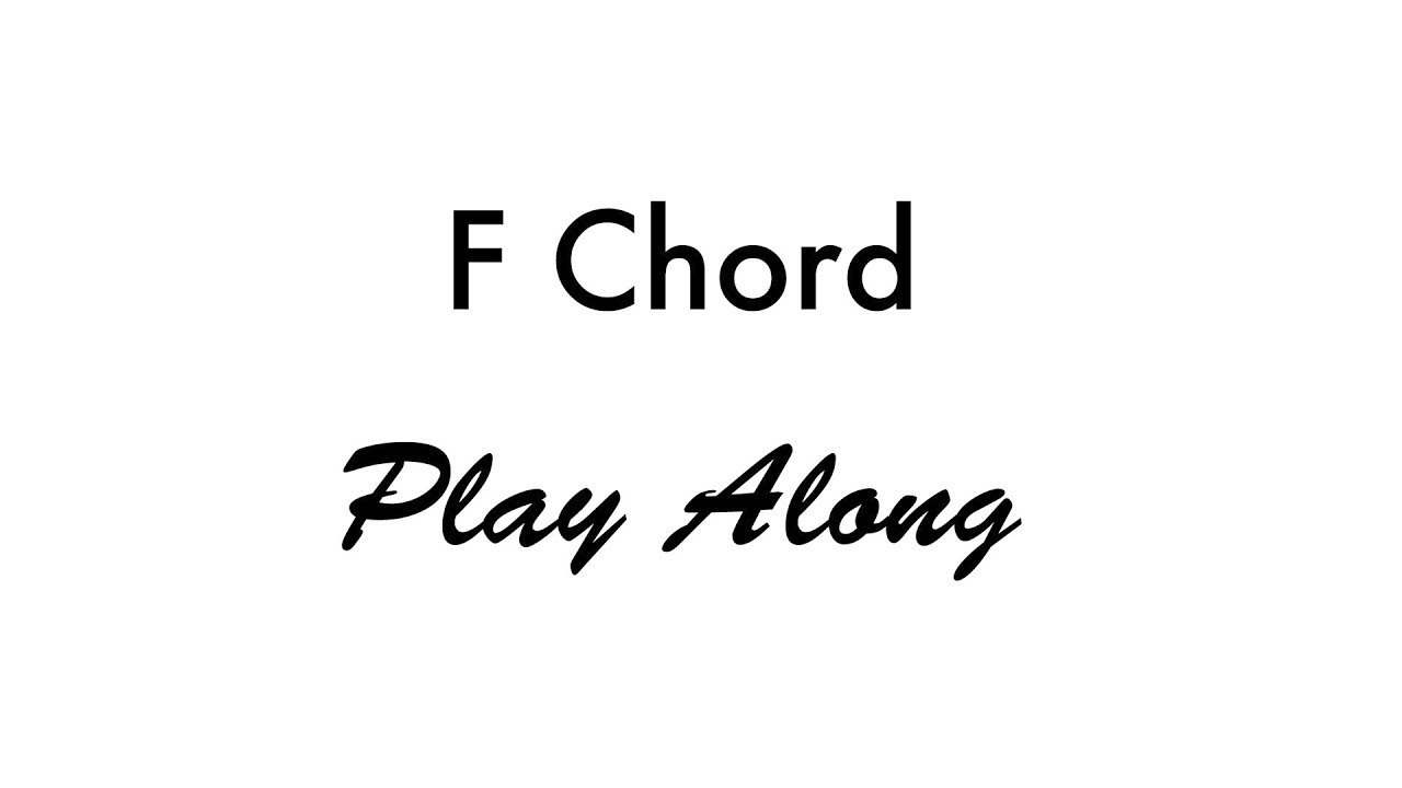 Fmaj7 chord guitar finger position gallery guitar chords examples f chord youtube f chord fatherlandz gallery hexwebz Image collections