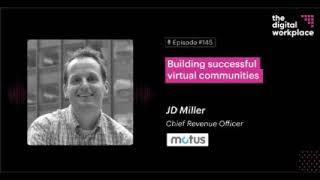 JD Miller on Digital Workplace Podcast