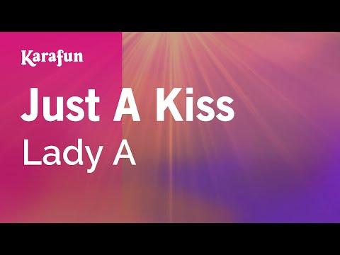 Karaoke Just A Kiss - Lady Antebellum *