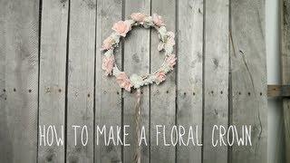 Floral Crown Tutorial! | By Tashaleelyn