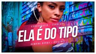 ELA É DO TIPO - KEVIN O CHRIS (COREOGRAFIA FUNK) / Ramana Borba