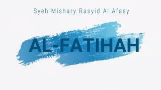 Gambar cover Al Fatihah Merdu - Sheikh Mishary Rashid Al Afasy