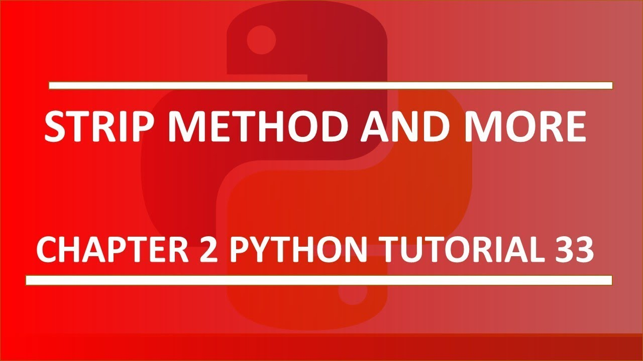 Solve problem with spaces using strip method : Python tutorial 33