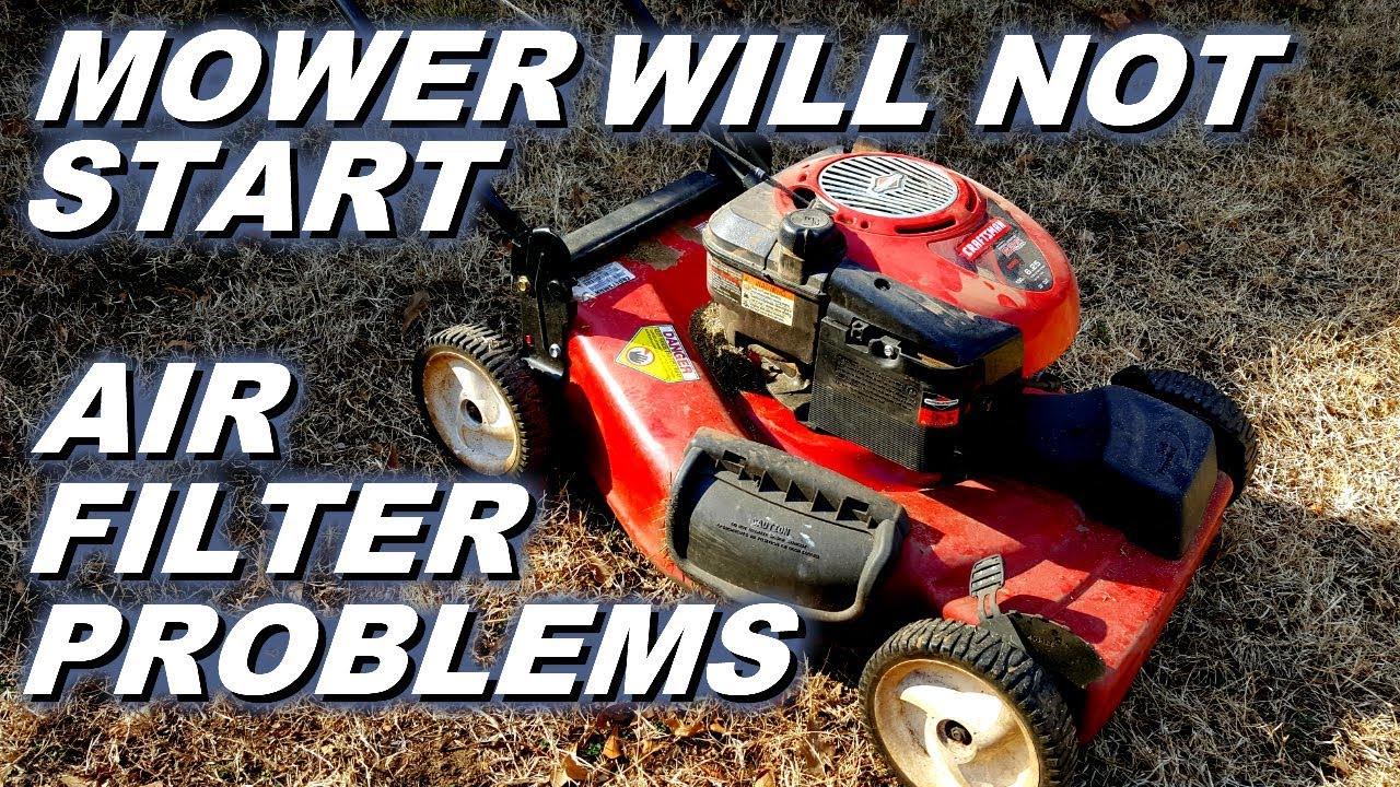 Craftsman Mower Will Not Start Replace Dirty Air Filter