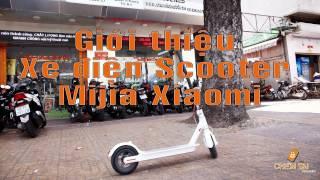 [Chiếm Tài Mobile] - Giới thiệu và trải nghiệm xe điện Scooter Mijia Xiaomi