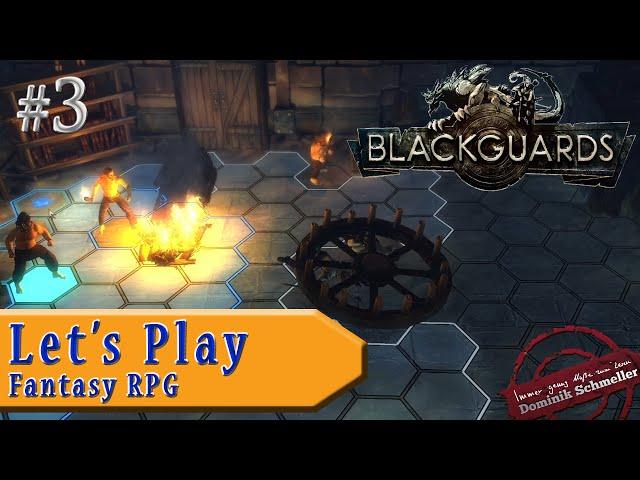 Let's Play Blackguards #3: Fallender Kronleuchter, brennender Tisch (Rollenspiel / blind)