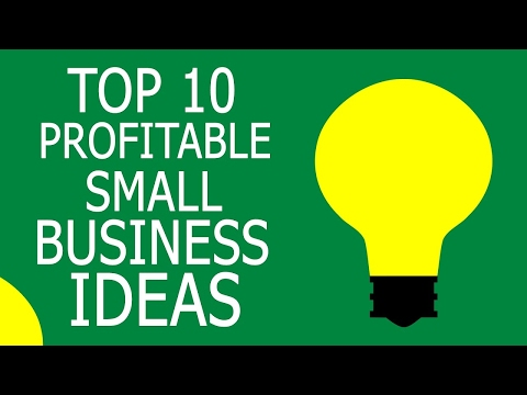 Top 10 Profitable Small Business Ideas »How to make $$$Money$$$