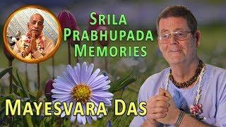 Srila Prabhupada Memories by Mayesvara Das