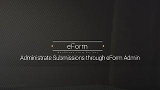 submission administration eform wordpress form builder