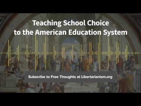 Episode 137: Teaching School Choice to the American Education System (with Jason Bedrick)