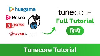 Tunecore Tutorial: Upload Your Music On Wynk, Hungama, Gaana, Resso & More