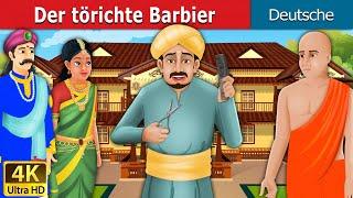 Der törichte Barbier | Gute Nacht Geschichte | Märchen | Geschichte | Deutsche Märchen