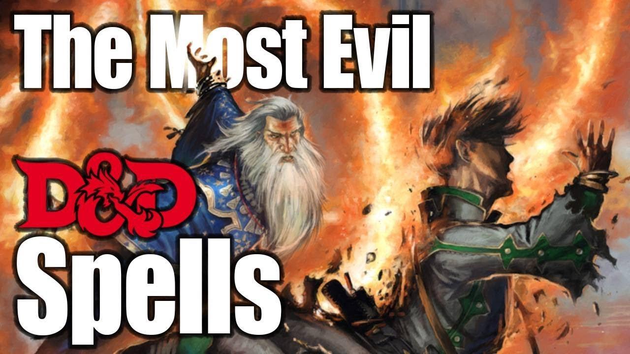 5 Best D&D Spells for an Evil Spell Caster