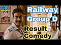 Railway group d result | Comedy | group d result 2019