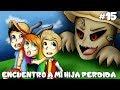 ENCUENTRO A MI HIJA PERDIDA - LOS ILUMINADOS 3 #15 Con Nia y Pancri