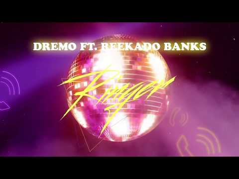 Dremo – Ringer (Official Audio) feat. Reekado Banks