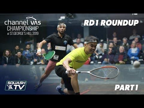 Squash: Channel VAS Championships 2019 - Rd 1 Roundup [Pt. 1]