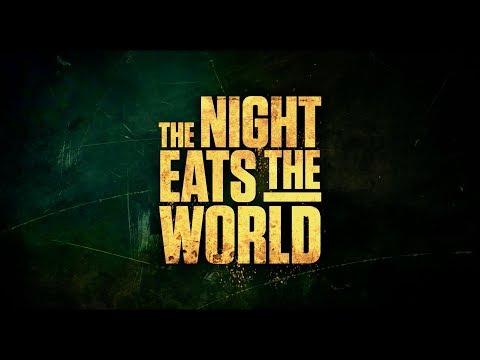 THE NIGHT EATS THE WORLD   Trailer