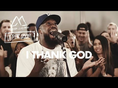 I Thank God – Maverick City Music x UPPERROOM