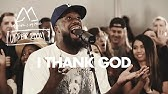 I Thank God - Maverick City Music x UPPERROOM