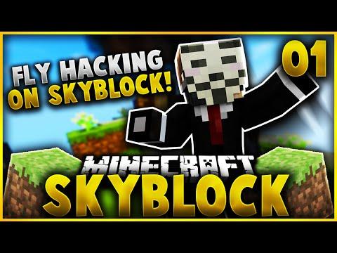 SKYBLOCK FLY HACKS!?! | Minecraft SkyBlock Survival EP.1 (SKYBLOCK SERVER)