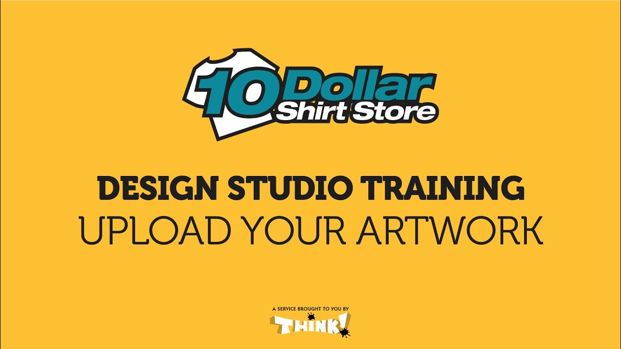 Shirt design upload - Upload Your Artwork Ten Dollar Shirt Store Design Studio Training