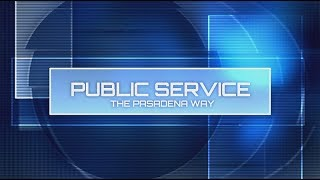 Public Service: The Pasadena Way- July/August 2018