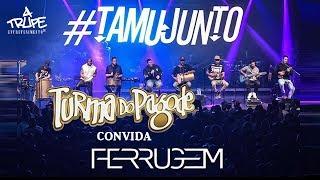 Baixar Turma do Pagode e Ferrugem - #TamuJunto | Audio Club - 04/07