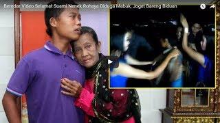 MENGEJUTKAN !!! Beredar Video Slamet Suami Nenek Rohaya Diduga Mabuk Joget Bareng Biduan