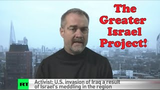 WHISTLEBLOWERS!: 'The Greater Israel Project' Explained by Ken O'Keefe