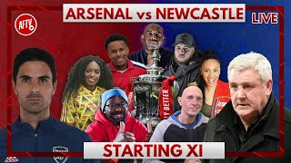 Arsenal vs Newcastle | Starting XI Live with Robbie, DT and Lee