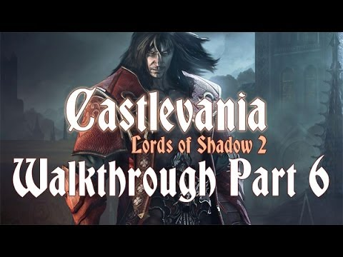 Castlevania: Lords of Shadow 2 110% Walkthrough 6 ( City Of The Damned ) Meet Chupacabra