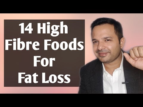 14 High Fibre Foods For Weight Loss