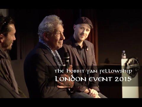The Hobbit Fan Fellowship London Anniversary Event 2015 - feat. Ian McKellen & Peter Jackson