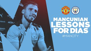 MANCUNIAN LESSONS FOR RUBEN DIAS! | Lessons in Manchester City from some famous friends!