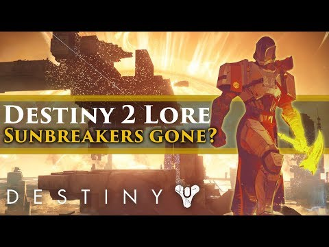 Destiny 2 Lore - What happened to the Sunbreakers?