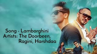 Lamborghini Song || Full Lyrical Song || Lamborghini ||