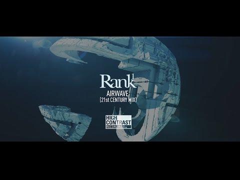 Rank 1 - Airwave (21st Century Mix) [Official Music Video]