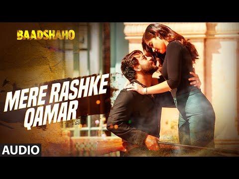 Mere Rashke Qamar Song Audio Baadshaho Ajay Devgn Ileana Nusrat