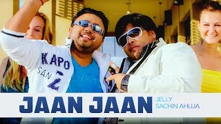 """Jaan Jaan Jelly"" (Full Song) London 