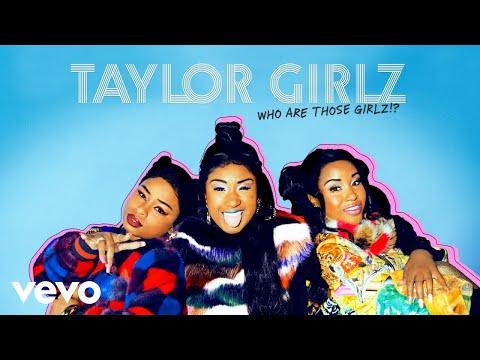 Taylor Girlz - Bang (Audio)