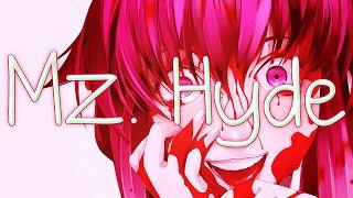 Nightcore - Mz. Hyde (Mirai Nikki)