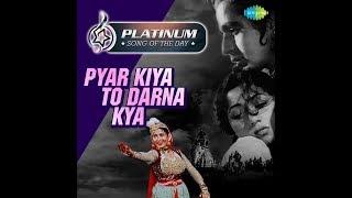 Platinum song of the day | Pyar Kiya To Darna Kya | 14 February | R J Ruchi
